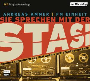 Sie sprechen mit der Stasi