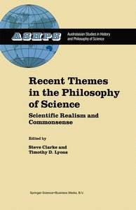 Recent Themes in the Philosophy of Science