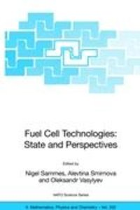 Fuel Cell Technologies: State And Perspectives