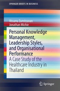 Personal Knowledge Management, Leadership Styles, and Organisati