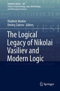 The Logical Legacy of Nikolai Vasiliev and Modern Logic
