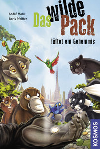 Das wilde Pack 10. Das wilde Pack lüftet ein Geheimnis