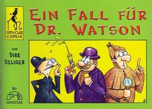 Ein Fall für Dr. Watson
