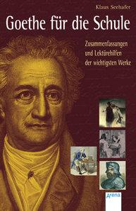 Goethe für die Schule