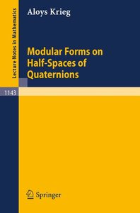 Modular Forms on Half-Spaces of Quaternions