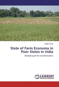 State of Farm Economy in Poor States in India