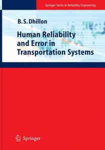 Human Reliability and Error in Transportation Systems