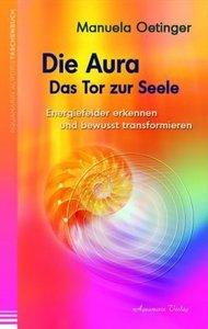Die Aura - Das Tor zur Seele