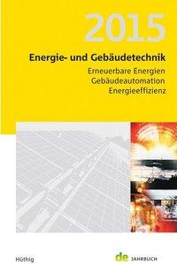 Energie- und Gebäudetechnik 2015