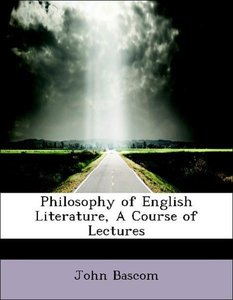 Philosophy of English Literature, A Course of Lectures