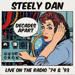 Decades Apart-Live On The Radio \'74 & \'93