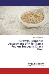 Growth Response Assessment of Nile Tilapia Fed on Soybean/ Chaya
