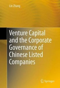 Venture Capital and the Corporate Governance of Chinese Listed C
