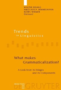 What makes Grammaticalization?