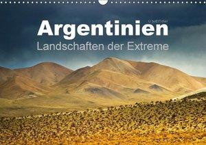 Argentinien Landschaften der Extreme