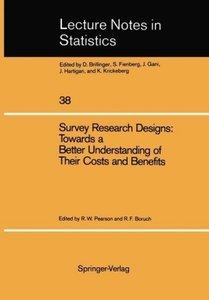 Survey Research Designs: Towards a Better Understanding of Their