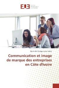Communication et image de marque des entreprises en Côte d\'Ivoi