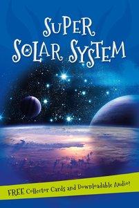 Super Solar System