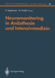 Neuromonitoring in Anästhesie und Intensivmedizinc