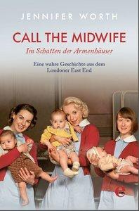 Call the Midwife - Im Schatten der Armenhäuser