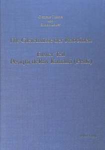 Die Gleichnisse der Rabbinen, . Erster Teil: Pesiqta deRav Kahan