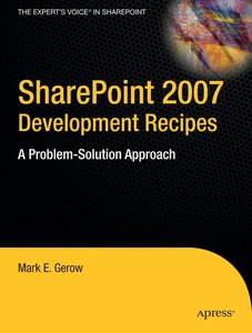 SharePoint 2007 Development Recipes
