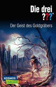 Die drei ???: Der Geist des Goldgräbers