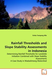 Rainfall Thresholds and Slope Stability Assessments in Indonesia