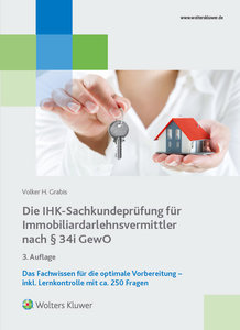 Die IHK-Sachkundeprüfung für Immobiliardarlehnsvermittler nach