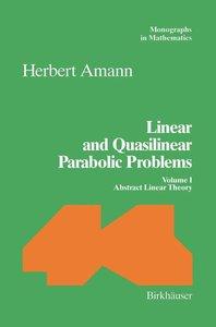 Linear and Quasilinear Parabolic Problems