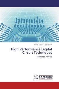 High Performance Digital Circuit Techniques