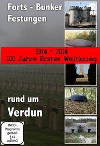 Rund um Verdun - 100 Jahre Erster Weltkrieg - 1914 - 2014 - Fort