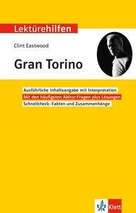 "Lektürehilfen Clint Eastwood \""Gran Torino\"""