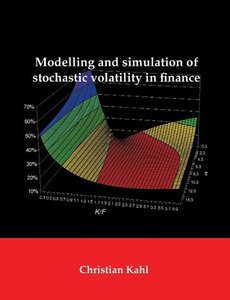 Modelling and Simulation of Stochastic Volatility in Finance
