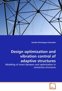 Design optimization and vibration control of adaptive structures