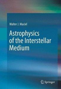 Astrophysics of the Interstellar Medium