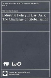 Industrial Policy in East Asia: The Challenge of Globalisation.