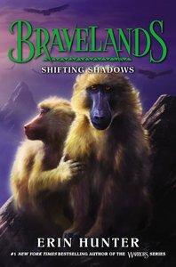 Bravelands #4: Shifting Shadows