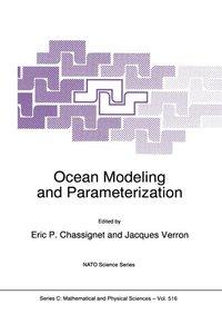 Ocean Modeling and Parameterization