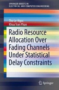Radio Resource Allocation Over Fading Channels under Statistical