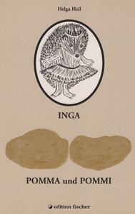 Inga / Pomma und Pommi