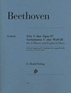 Trio C-dur Opus 87 · Variationen C-dur WoO 28 für 2 Oboen und En