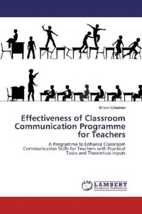 Effectiveness of Classroom Communication Programme for Teachers