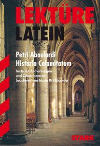 Lektüre Latein. Petri Abaelardi. Historia Calamitatum