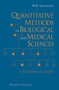 Quantitative Methods in Biological and Medical Sciences