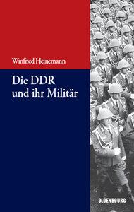 Die DDR und ihr Militär