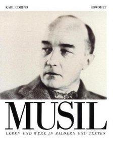 Robert Musil. Leben und Werk in Bildern und Texten