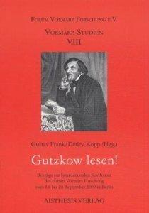 Gutzkow lesen!