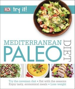 Try it! Mediterranean Paleo Diet