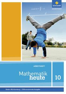 Mathematik heute - Ausgabe 2016 für Baden-Württemberg
